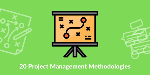 20+ Effective Project Management Methodologies Explained
