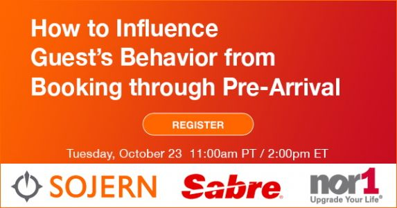 Sojern, Sabre and Nor1 Webinar: How to Influence Guest's Behavior from Booking Through Pre-Arrival
