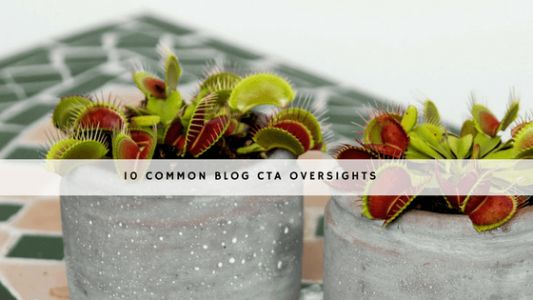 Common Blog CTA Pitfalls That Are Hurting Your Lead Generation