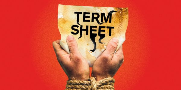 Startup founders, VCs, and lawyers open up about the dark world of dirty term sheets, where shrewd investors screw them over