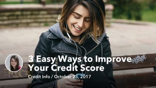 3 Easy Ways to Improve Your Credit Score