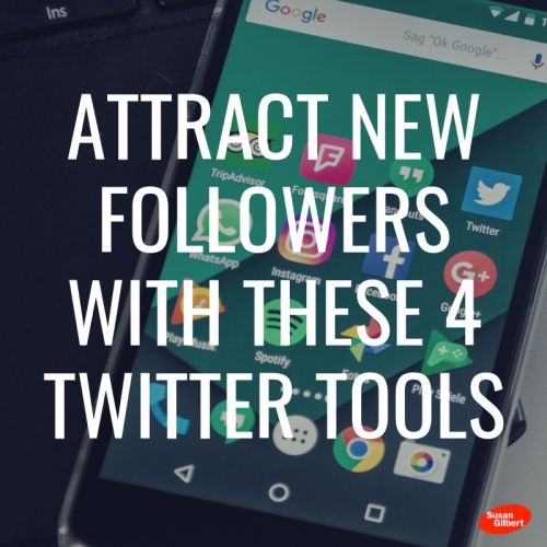 Attract New Followers With These 4 Twitter Tools