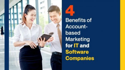 4 Benefits of Account-Based Marketing for IT and Software Companies