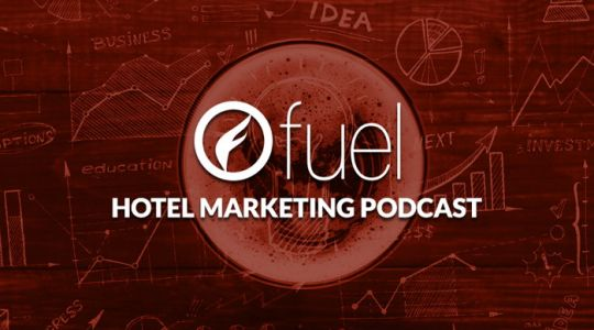 Fuel Hotel Marketing Podcast: Google Is Building A Hotel Marketing Demogorgon
