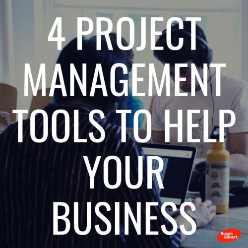 4 Project Management Tools To Help Your Business