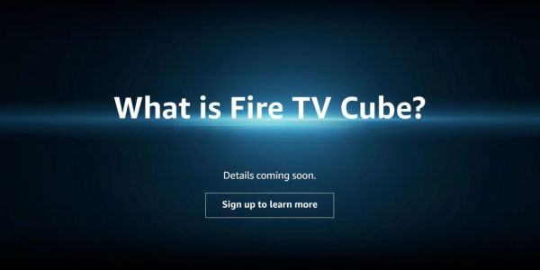 Amazon is teasing a mysterious new device called the Fire TV Cube on its website