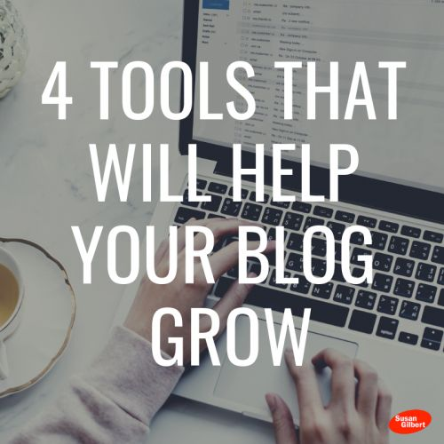 4 Tools that Will Help Your Blog Grow