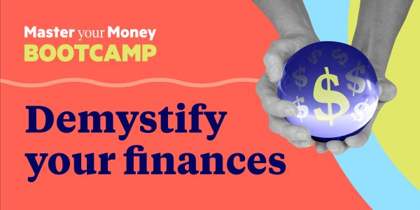 The Master Your Money Bootcamp will help you take control of your finances, no matter how messy they are