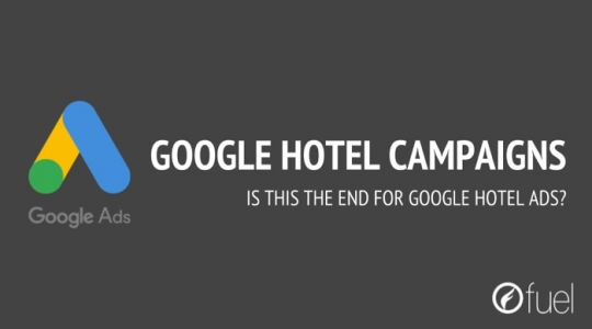 Does Google Hotel Campaigns Announcement Spell The End Of Google Hotel Ads? - By Stuart Butler