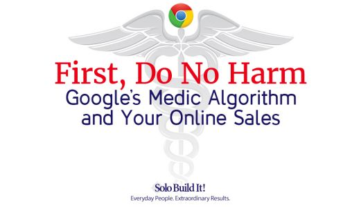 First, Do No Harm: Google's Medic Algorithm and Your Online Sales