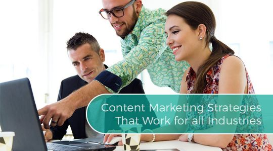Content Marketing Strategies That Work for all Industries