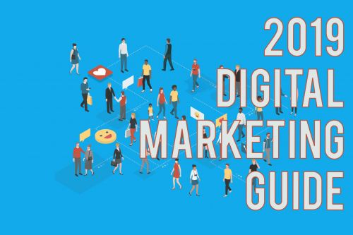 The Complete Digital Marketing 2019 Guide