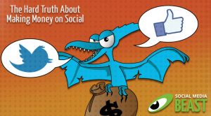 The Hard Truth About Making Money on Social