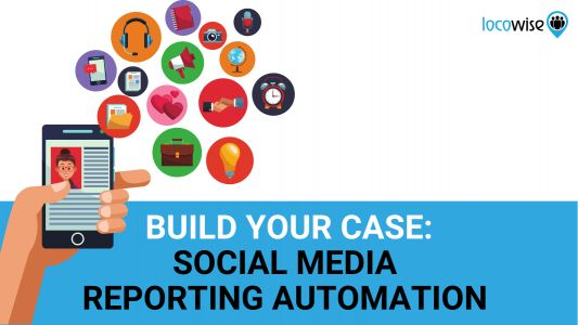 Build Your Case: Social Media Reporting Automation