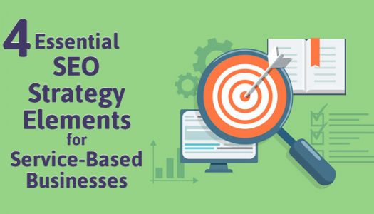 4 Essential SEO Strategy Elements for Service-Based Businesses