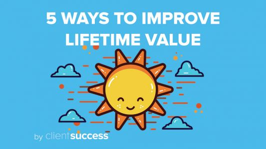 5 Ways to Improve Customer Lifetime Value By Improving Loyalty