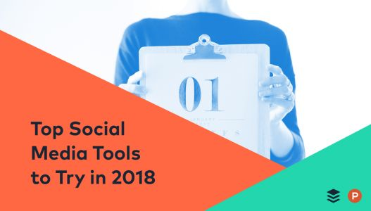 20 Top Social Media Tools to Try in 2018