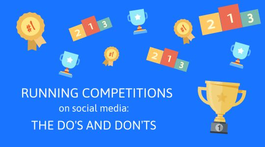 Running Competitions on Social Media - The Do's and Don'ts
