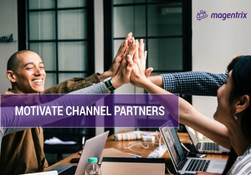 How to Motivate Channel Sales Partners
