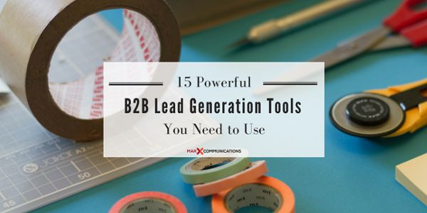 15 Powerful B2B Lead Generation Tools You Need to Use
