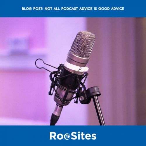 Not All Podcast Advice Is Good Advice