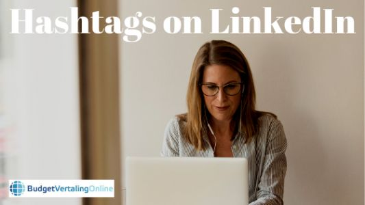 Hashtags on LinkedIn: How to Use Them