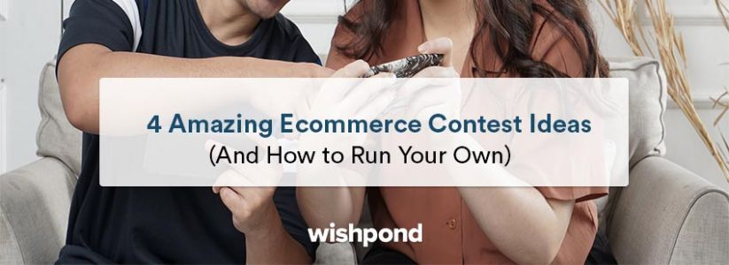 4 Amazing ECommerce Contest Ideas