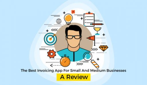 The Best Invoicing App For Small and Medium Businesses: A Review