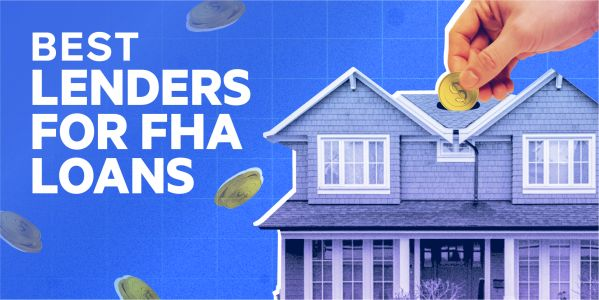The best lenders for FHA loans in May 2021
