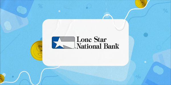 Lone Star National Bank review: Hispanic-owned bank in South Texas with low minimum opening deposits