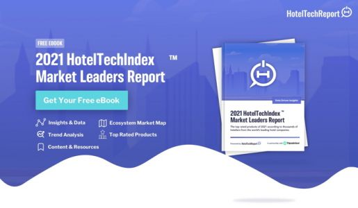 Hotel Tech Report Launches the 2021 HotelTechIndex& 153; Market Leaders Report to Help Hotels Identify Top Technology Solutions in the Recovery