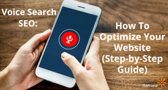 Voice Search SEO: How To Optimize Your Website